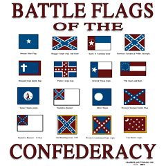 Battle Flags of the Confederacy_people need to learn the true southern cause before judging these flage