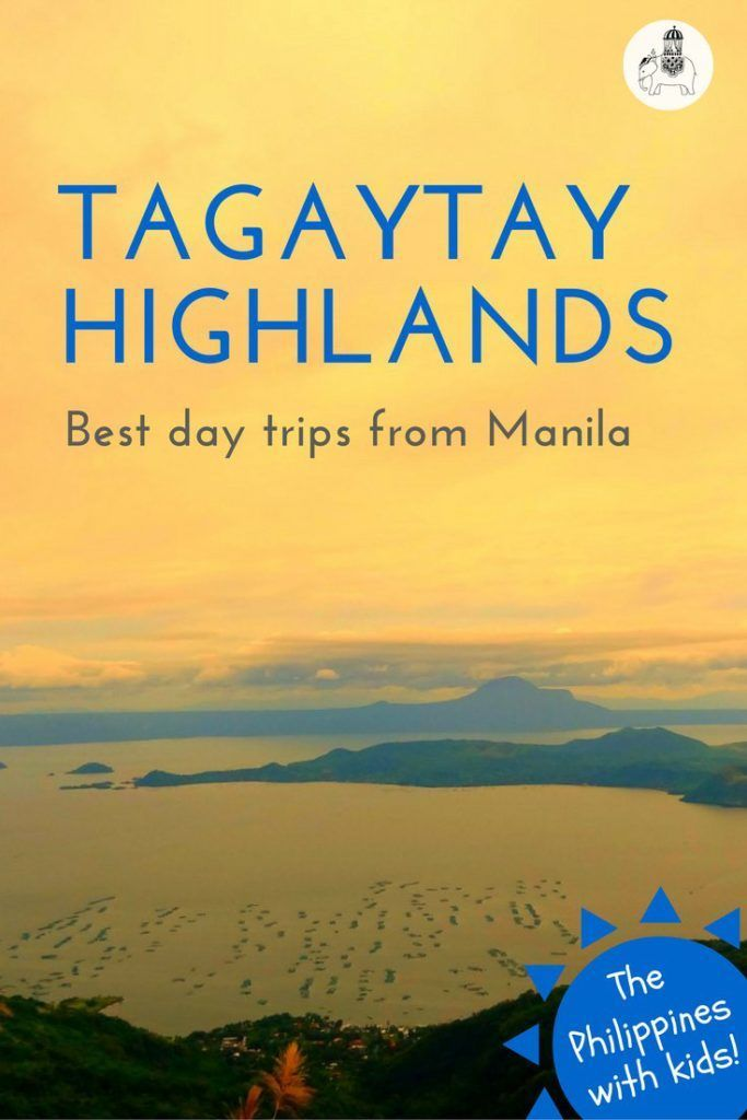 Best Day Trips from Manila: Tagaytay Highlands. The Philippines. The best time to visit the Tagaytay Highlands is mid-week as travelling on the weekend is traffic chaos. Tagaytay is best known for the spectacular Taal Volcano which is situated in the midd