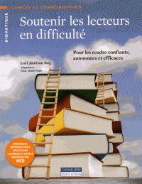 Lori Jamison Rog - Soutenir les lecteurs en difficulté - Pour les rendre confiants, autonomes et efficaces/ http://hip.univ-orleans.fr/ipac20/ipac.jsp?session=14642498C7H80.1001&menu=search&aspect=subtab48&npp=10&ipp=25&spp=20&profile=scd&ri=55&source=~!la_source&index=.GK&term=Soutenir+les+lecteurs+en+difficult%C3%A9+-+Pour+les+rendre+confiants%2C+autonomes+et+efficaces&x=21&y=17&aspect=subtab48