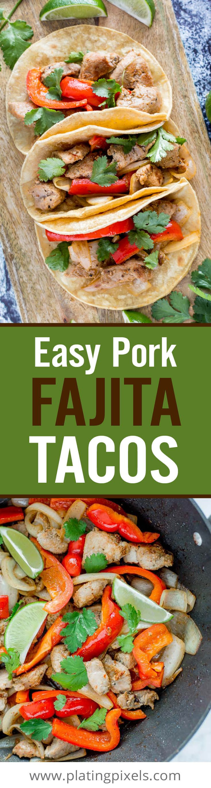 Try these homemade Easy Pork Fajita Tacos for a quick weeknight meal. Marinated pork tenderloin with garlic, onion, bell pepper, lime and cilantro in corn tortilla. - www.platingpixels.com