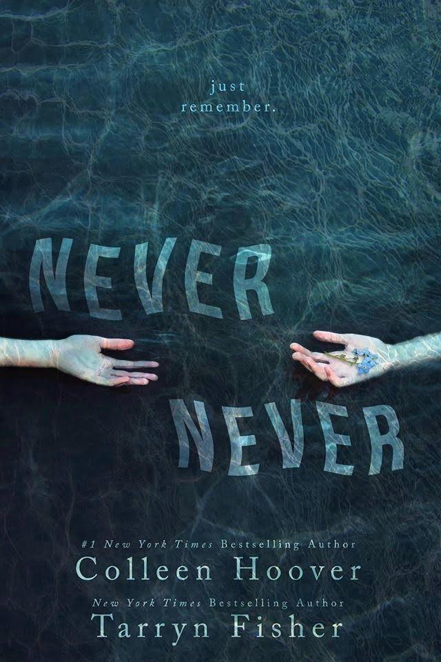 Charlando A Gusto - Never Never - Colleen Hoover http://www.charlandoagusto.com/2015/04/never-never-colleen-hoover.html #Libros #Portadas