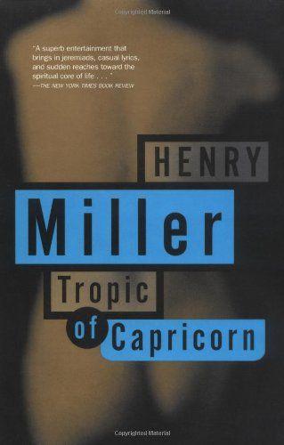 Tropic of Capricorn – Henry Miller
