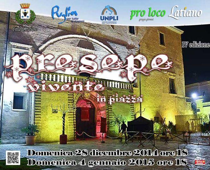 #Presepe Vivente in Piazza giunto alla IV Edizione nelle domeniche del 28 #dicembre 2014 e 4 gennaio 2015 a #Latiano (Br)