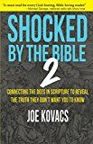 Shocked by the Bible 2: Connecting the dots in Scripture to reveal the truth they don't want you to know by Joe Kovacs (Author) #Kindle US #NewRelease #History #eBook #ad
