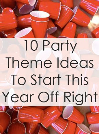 10 Party Theme Ideas to Start This Year Off Right | SRTrends