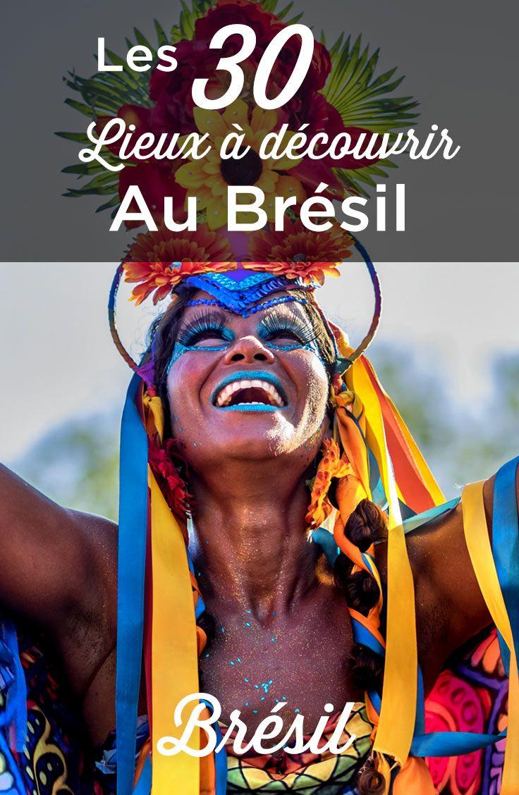 Que faire au Brésil: TOP 30 des lieux à voir absolument