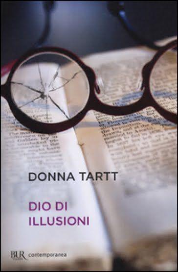 L'angolo del tempo libero: Dio di illusioni di Donna Tartt