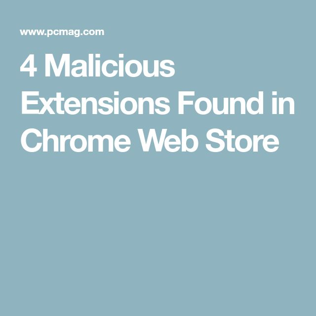4 Malicious Extensions Found in Chrome Web Store