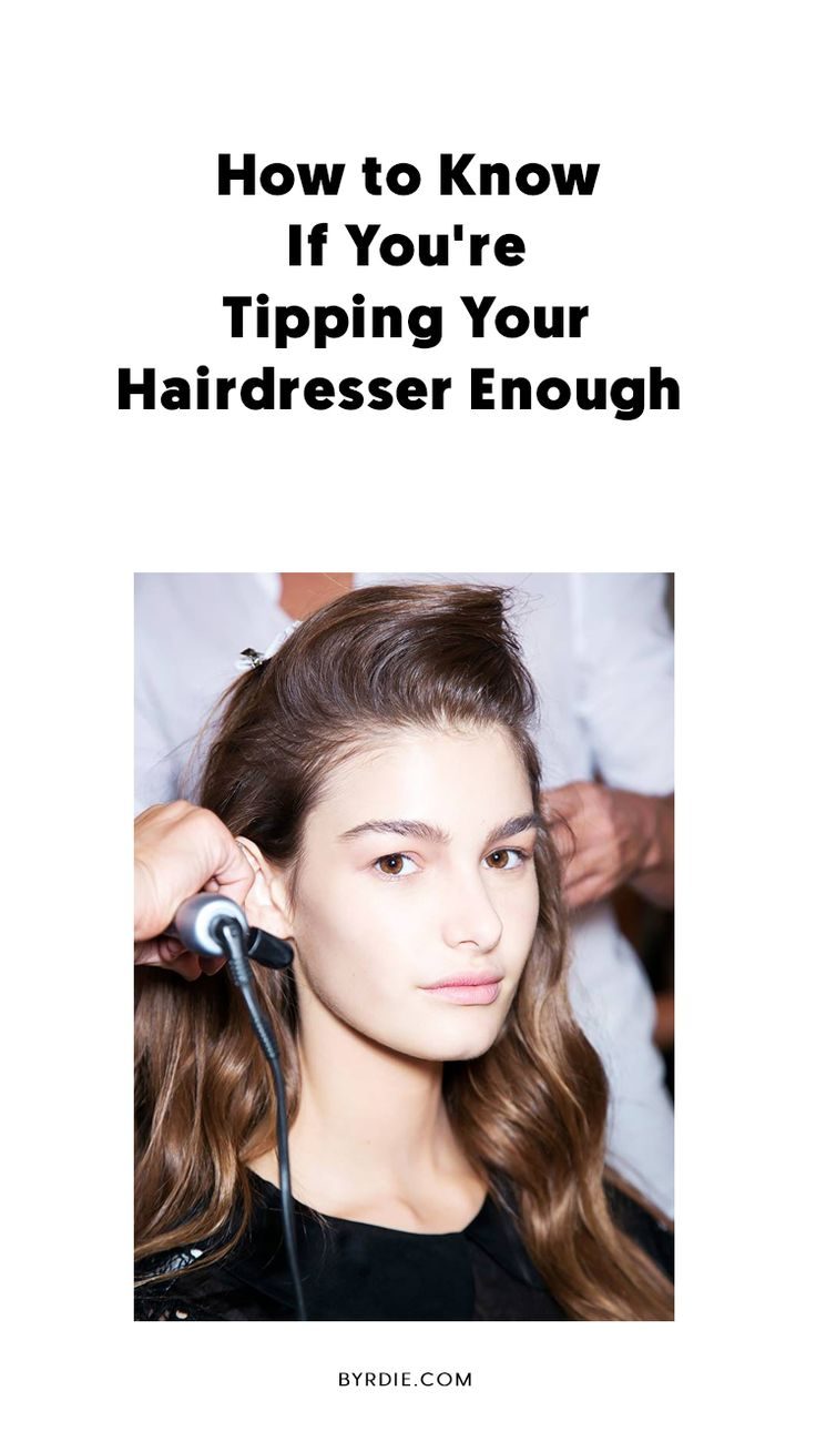Are You Tipping Your Hairdresser Enough? Let This Be Your ...