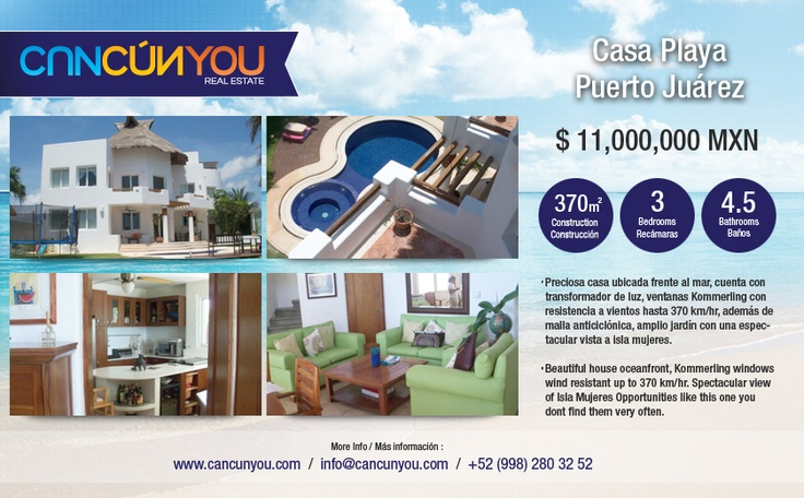 Puerto Juarez Beach House $814,815  Homes for Sale in Cancun  Description:  Beautiful house oceanfront, Kommerling windows wind resistant up to 370 km/hr. Spectacular view of Isla Mujeres Opportunities like this one you dont find them very often.