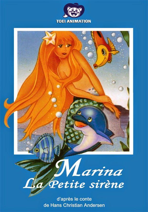 MARINA LA PETITE SIRENE - 1975. D'après le conte d'Andersen. Évidemment ça finit moins bien que chez Disney :)