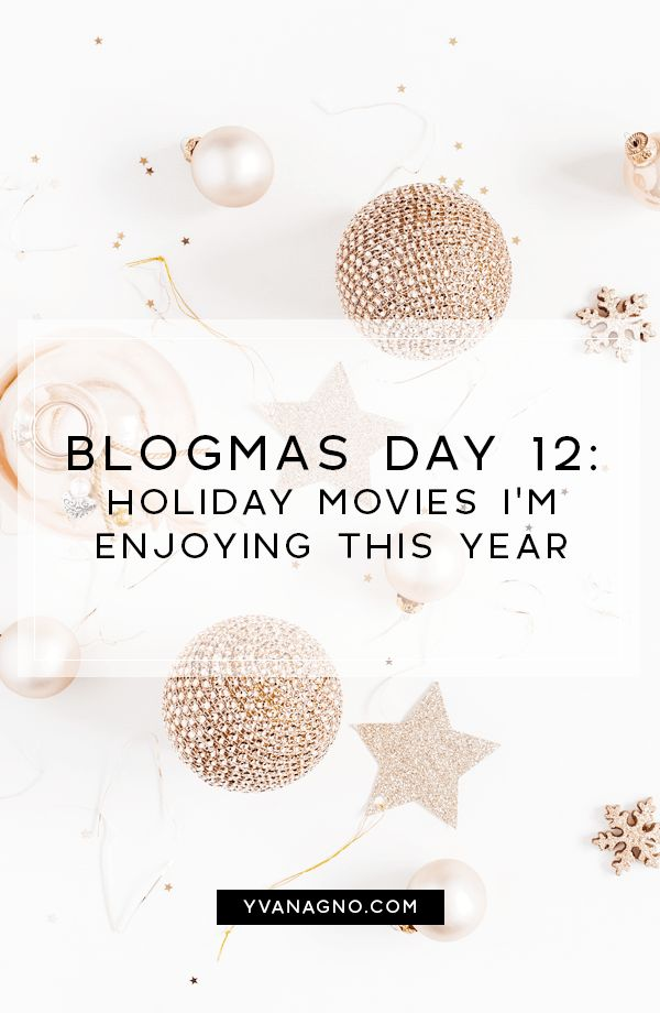 BLOGMAS   Holiday Movies I'm Enjoying This Year  #yxe #yxeblogger #blogmas #blogmas2017 #saskatoon #blogger #bloggers #blog #christmas #holiday #christmasmovies #holidaymovies #hallmarkchannel #hallmark #tvmovies