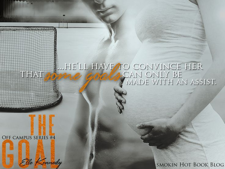 The Goal/ Elle Kennedy #SmokinHotBookBlog