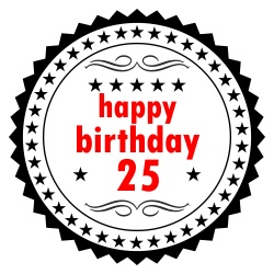 Happy birthday 25 Jahre