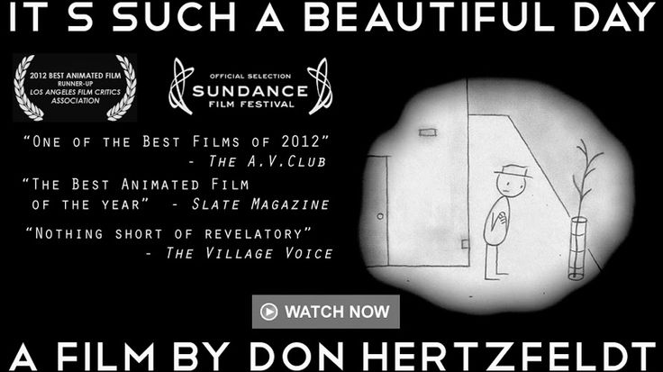 """SUNDANCE WINNER! FULL MOVIE! """"It's Such a Beautiful Day"""" (2012) 