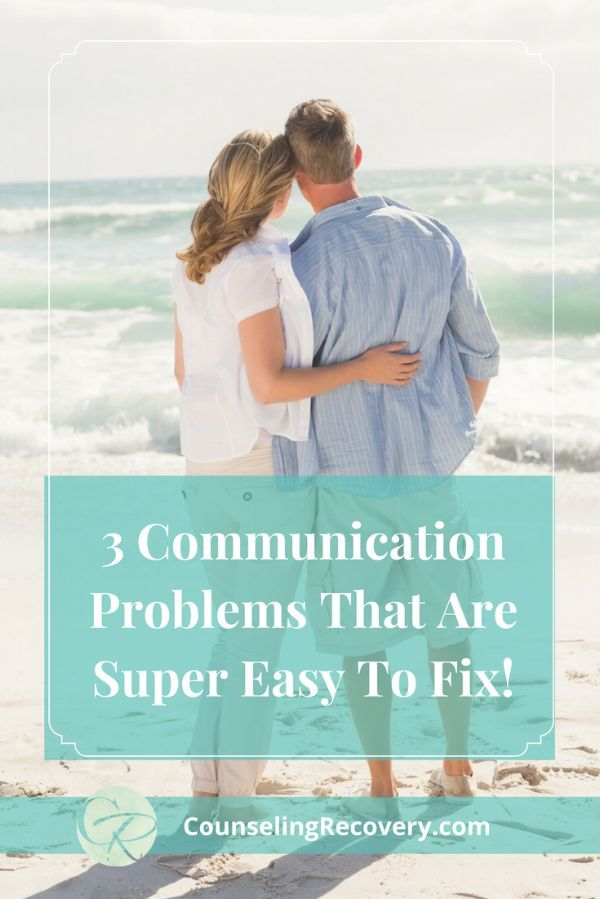 3 Communication Problems That Are Easy To Fix | Mental