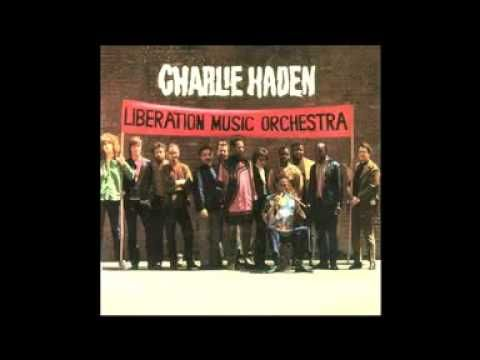 Charlie Haden: Liberation Music Orchestra, inspired by anti-fascist music of the Spanish Republic (full album).