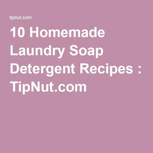 10 Homemade Laundry Soap Detergent Recipes : TipNut.com