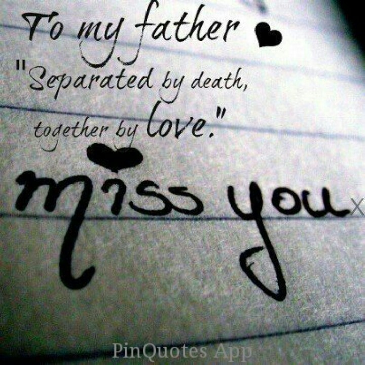 I Miss My Father He Died Quotes