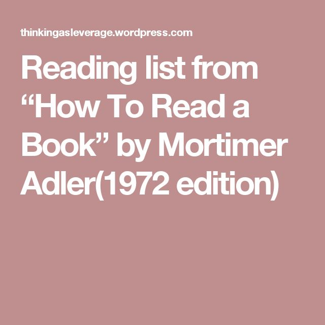 "Reading list from ""How To Read a Book"" by Mortimer Adler(1972 edition)"