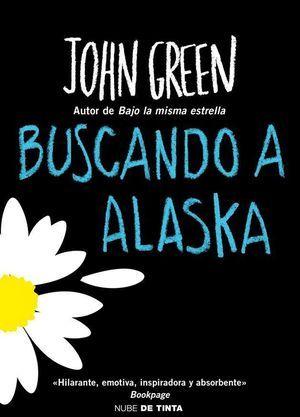 Buscando a Alaska de John Green novela juvenil - Nube de Tinta