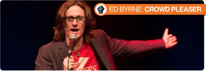Hear what Mike had to say about this stand up comedy DVD, Ed Byrne: Crowd Pleaser!