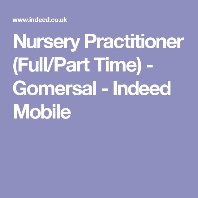 Nursery Practitioner (Full/Part Time) - Gomersal - Indeed Mobile