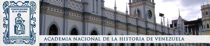 CRONOLOGÍA UNIVERSAL / Américo Fernández: LA ACADEMIA NACIONAL DE LA HISTORIA
