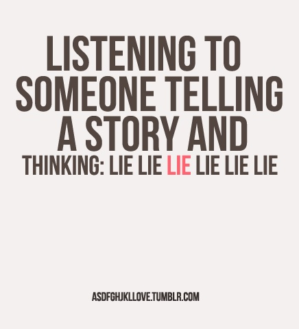 Lying Lying, Random Funny, Funny Things, Smh Sadness, Blaaa Blaaa, Random Thoughts, True Stories, Feelings Random, Funny People That Lying