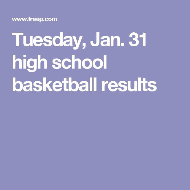 Tuesday, Jan. 31 high school basketball results