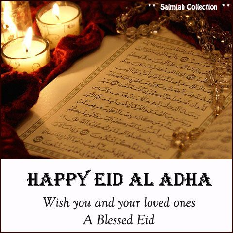 Salmiah Collection: Eid Al Adha Greeting: Wish You a Blessed Eid