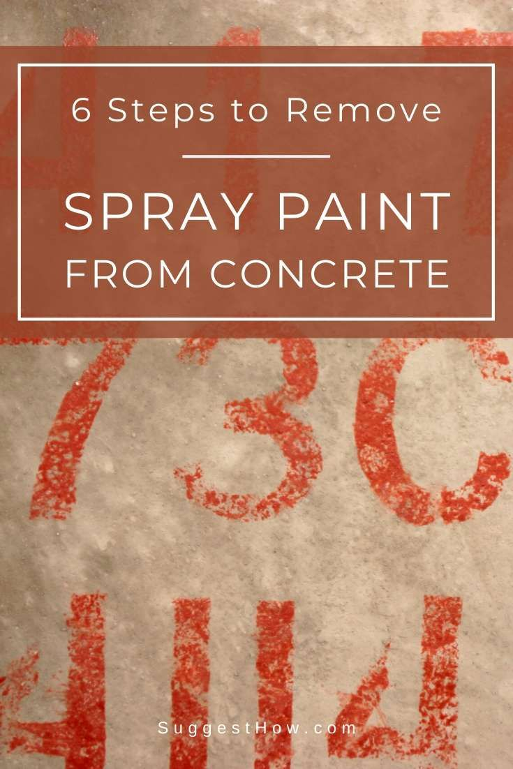 How to Remove Spray Paint from Concrete – 10 Steps to Follow ...