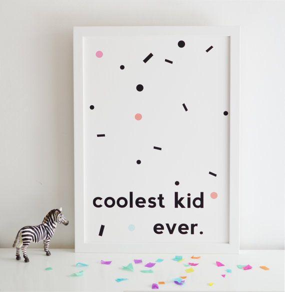 Coolste Kid ever Print fürs Kinderzimmer. Zu finden auf Etsy.