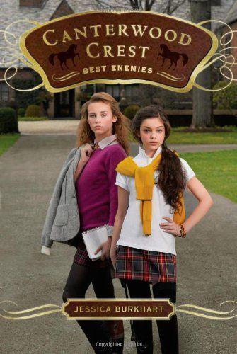 Best Enemies (Canterwood Crest) by Jessica Burkhart
