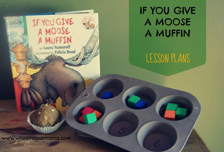 If you give a moose a muffin lesson plans activities wheels and awesome - Muffins fur kindergarten ...