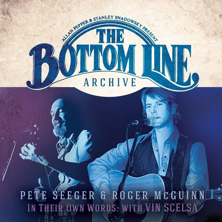 Pete Seeger & Roger McGuinn : Bottom Line Series: In Their Own Words 2xCD