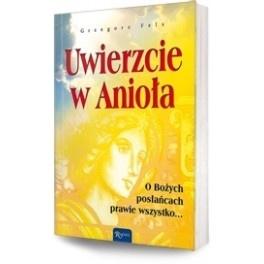 Uwierzcie w Anioła - wyjątkowa pozycja o bytach duchowych, które nas otaczają i nam pomagają.    http://way2books.pl/index.php?id_product=631256=product_lang=7