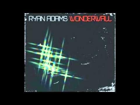 Ryan Adams - Wonderwall (The O.C Version) Favorite version!!!!!!