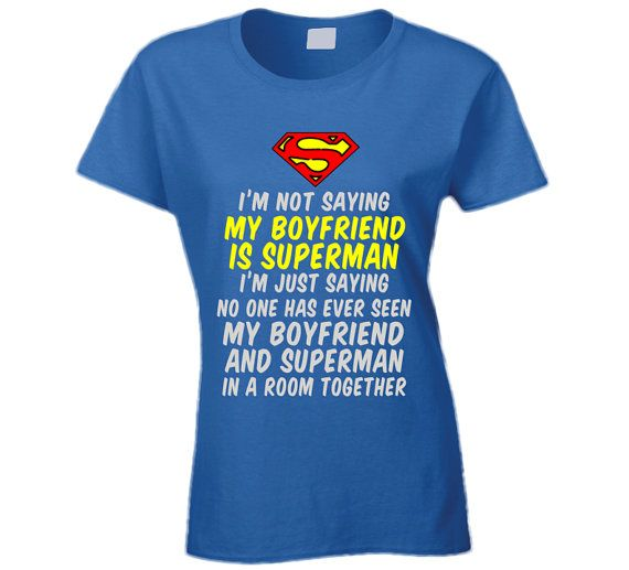 Boyfriend Is Superman T Shirt Ladies Superman by OriginalJamesTees