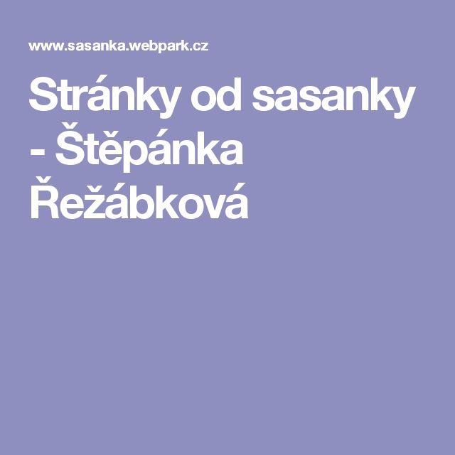 Stránky od sasanky - Štěpánka Řežábková