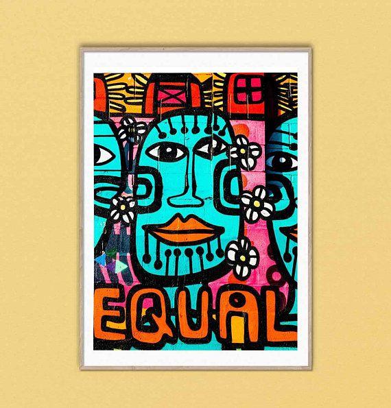 Street Art Grafitti Mural Equal Happy Peace Print Poster