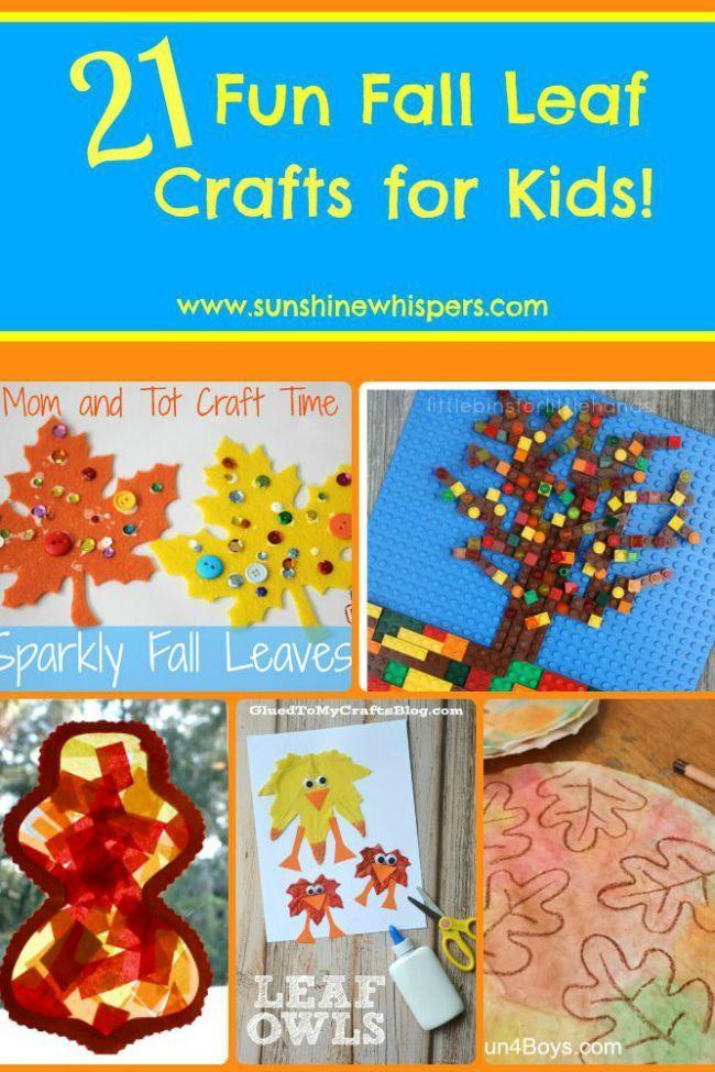 21 Fun Fall Leaf Crafts for Kids! - Sunshine Whispers  http://www.sunshinewhispers.com/2015/08/25-fun-fall-leaf-crafts-kids/