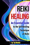 Free Kindle Book -   Reiki Healing: An Essential Guide to the Self Healing Technique of Reiki - ( Reiki Therapy | Reiki Treatment | Reiki Attunement | Reike ) Check more at http://www.free-kindle-books-4u.com/health-fitness-dietingfree-reiki-healing-an-essential-guide-to-the-self-healing-technique-of-reiki-reiki-therapy-reiki-treatment-reiki-attunement-reike/