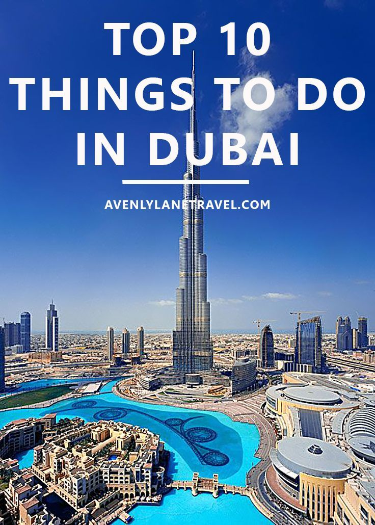 Top 10 Things To Do In Dubai | To be, Read more and The o'jays