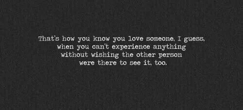 How you know you love someone.