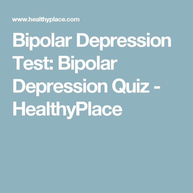 Bipolar Depression Test: Bipolar Depression Quiz - HealthyPlace