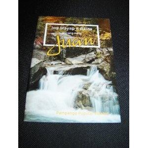 The Gospel of John in Pampango language / Ing Mayap a Balita tungkul kang Jesu-Cristo agpang kang Juan / PV 560P / Philippines   $12.99