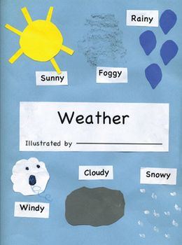 The lessons in this book may be used when studying about Weather. The lessons can be used individually or collected and put in a book for each child. The lessons are: Sunny Weather, Cloudy Weather, Rainy Weather, Foggy Weather, Windy Weather, Snowy Weather and a Cover.