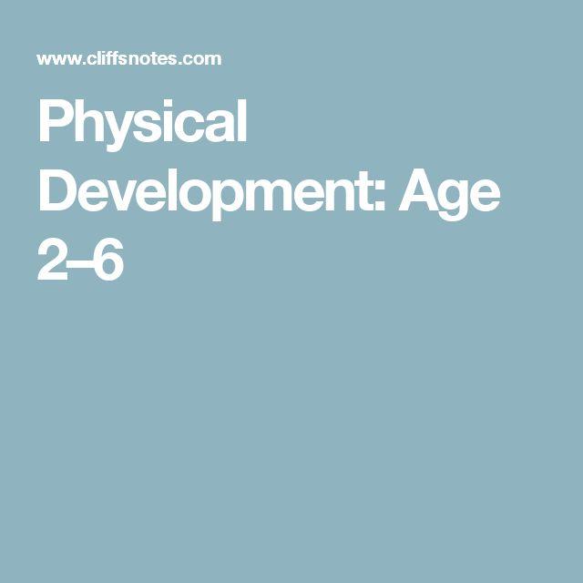 Physical Development: Age 2–6