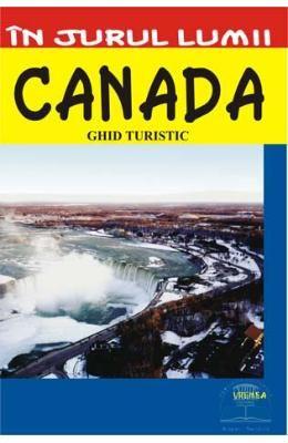 In jurul lumii – Canada – Ghid turistic, http://www.e-librarieonline.com/in-jurul-lumii-canada-ghid-turistic/